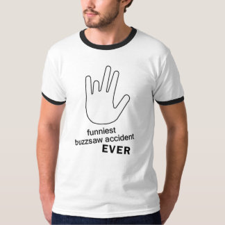 Grappigste Ongeval Buzzsaw OOIT T Shirt