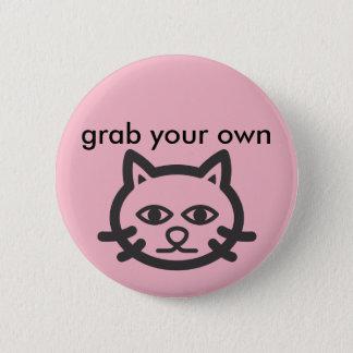 grijp uw eigen pussy ronde button 5,7 cm