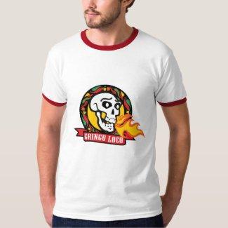 Gringo Loco T Shirts