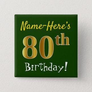 Groen, Gouden 80ste Verjaardag Faux, met de Naam Vierkante Button 5,1 Cm