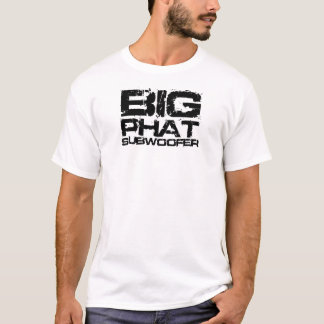 Grote Phat Subwoofer Dubstep T Shirt