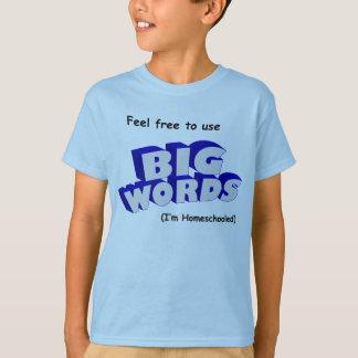 Grote Woorden! T Shirt