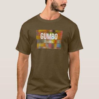 GUMBO | het is geen Schotel, is het een Manier van T Shirt