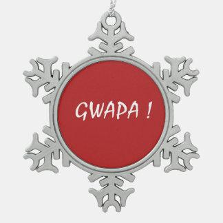 gwapa tekst Cebuano Filipijnse Tagalog Tin Sneeuwvlok Ornament