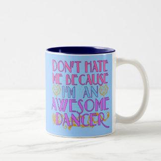 Haat me niet omdat ik een Geweldige Danser ben Tweekleurige Koffiemok