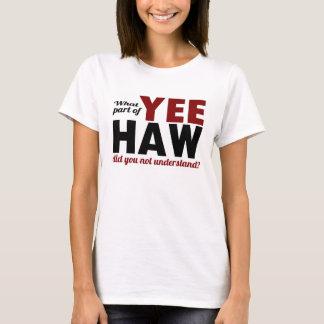 HAGEDOORN YEE - Welk deel niet begreep u? T Shirt