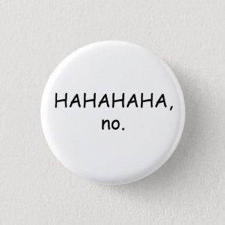 HAHAHA geen Knoop Ronde Button 3,2 Cm