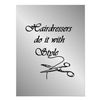 Hairdressers Do It With Stijl Perfect Poster