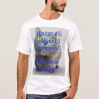HALP! I iz gewijd aan internets leuk kat T Shirt