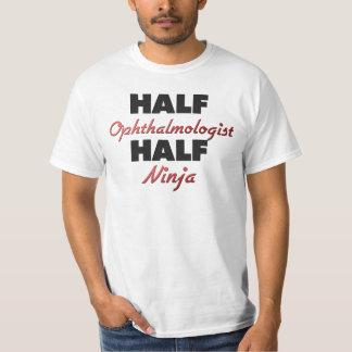 Halve Oftalmoloog Halve Ninja T Shirt