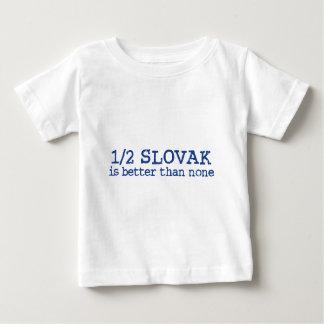 Halve Slowaak Baby T Shirts