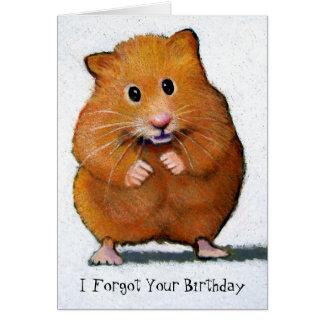 HAMSTER, vergat ik Uw Verjaardag Kaart