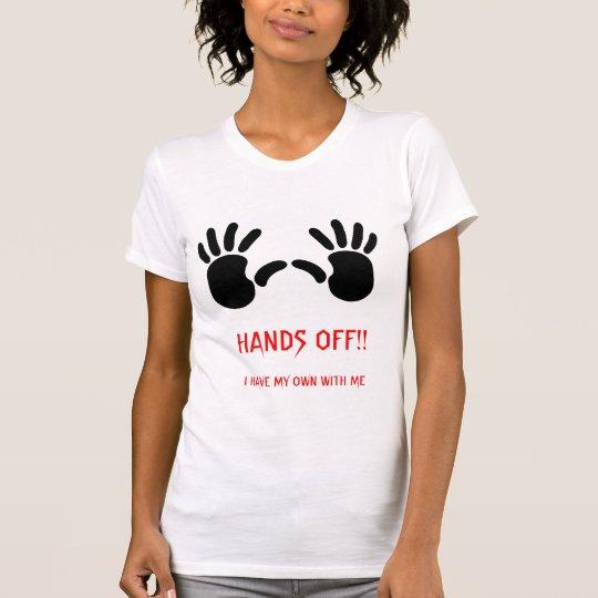 HANDS OFF!! T SHIRT