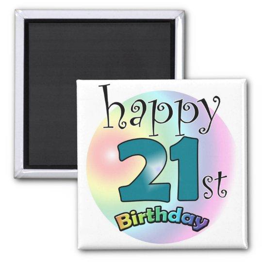Happy 21st Birthday Magneet