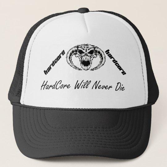 hardcore will never die  trucker cap