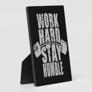 Harde het werk, blijft Bescheiden - Motivatie Fotoplaat