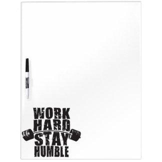 Harde het werk, blijft Bescheiden - Motivatie Whiteboard