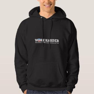 Hardere het werk hoodie