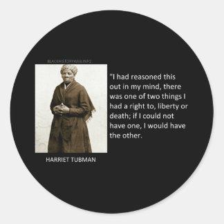 Harriet Tubman Quote Ronde Sticker