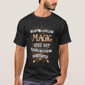 Harry Potter Spell | enkel omdat u T wordt T Shirt