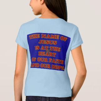 Hart van onze geloof en hoop: De naam Jesus! T Shirt
