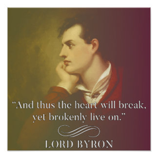 Hartzeer - Lord Byron Quote Poster