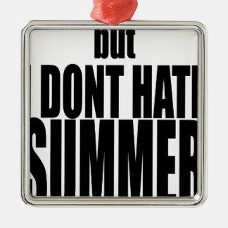 hater van de de vakantieflirt van het de zomereind zilverkleurig vierkant ornament