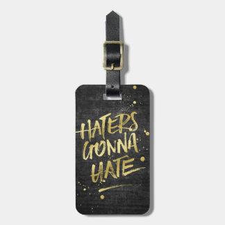 Haters die Goud gaan haten schittert Bord Grunge Kofferlabels