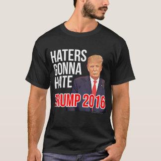 Haters die Grappige Donald Trump voor President T Shirt