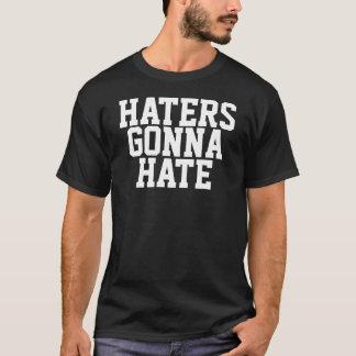 HATERS DIE T-SHIRT GAAN HATEN
