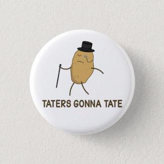 Haters gaan haten en Taters die naar Tate gaan Ronde Button 3,2 Cm