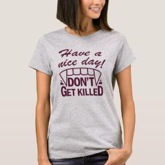Heb een Dag van Nice! T-shirt