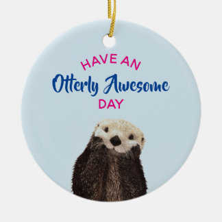 Heb een Foto van de Otter van de Geweldige Dag Rond Keramisch Ornament
