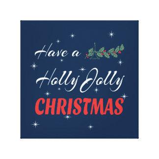 Heb heel Kerstmis van de Hulst Canvas Afdrukken
