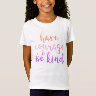 Heb Moed & ben het Vriendelijke Roze van het T Shirt
