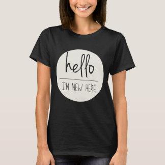 Hello ben ik Nieuwe hier Grappige Trendy T-shirt