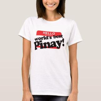Hello Mijn Naam is Beste Pinay van de Wereld T Shirt
