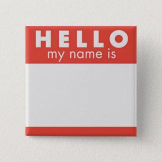 Hello Mijn Naam is douanespeld Vierkante Button 5,1 Cm