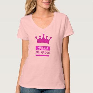 Hello Mijn Naam is Mijn Koningin T Shirt