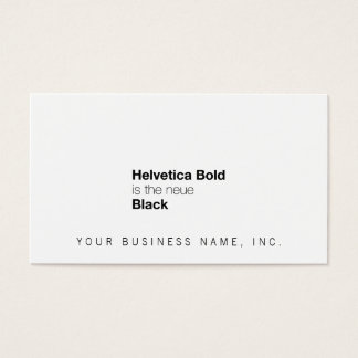 Helvetica de Vette letters zijn de neueZwarte Visitekaartjes
