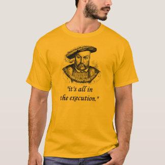 Henry VIII citaat T Shirt
