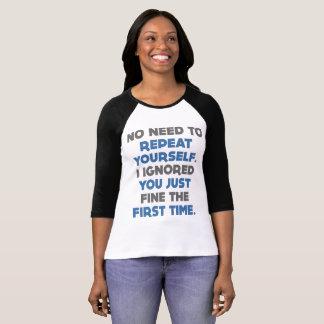 Herhaal me Grappige T-shirt