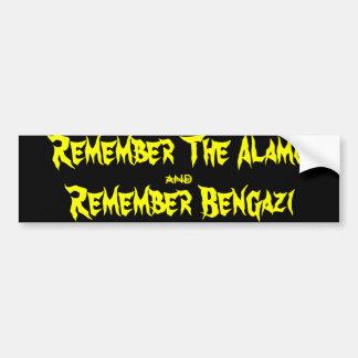 Herinner Alamo en herinner Benghazi Bumpersticker