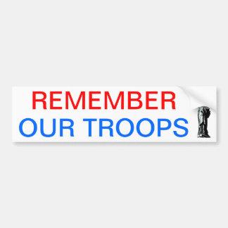 Herinner Onze Troepen Bumpersticker