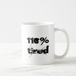 Het 110% Vermoeide Citaat van de Pret voor Koffiemok