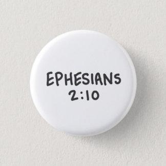 Het 2:10 van Ephesians Ronde Button 3,2 Cm