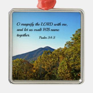 Het 34:3 O van de psalm overdrijft Lord met me… Zilverkleurig Vierkant Ornament