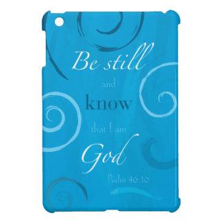 Het 46:10 van de psalm - ben nog en weet dat ik iPad mini hoesjes