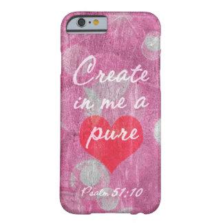 Het 51:10 van de psalm Creëer in me een Zuiver Ver Barely There iPhone 6 Hoesje