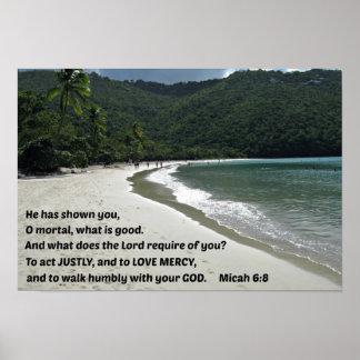 Het 6:8 van Micah heeft hij u getoond, dodelijk O, Poster
